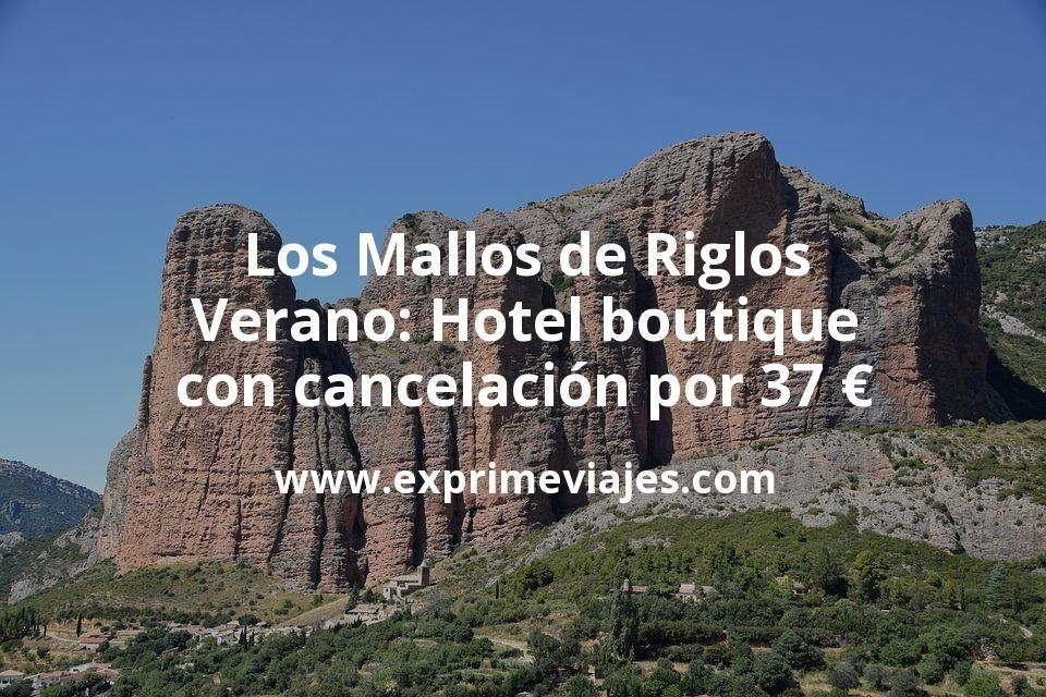 Los Mallos de Riglos en Verano: Hotel boutique con cancelación por 37€ p.p/noche