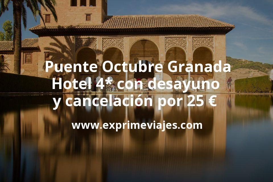 Puente Octubre Granada: Hotel 4* con desayuno y cancelación por 25€ p.p/noche