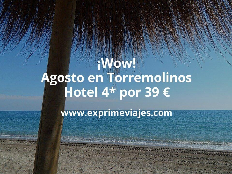 Agosto en Torremolinos: Hotel 4* por 39€ p.p/noche