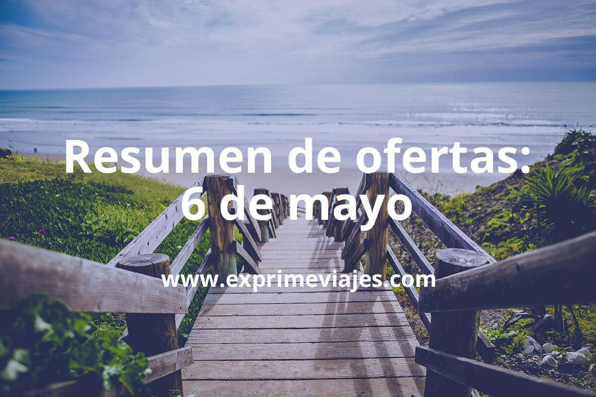 Resumen de ofertas y chollos – 6 de mayo