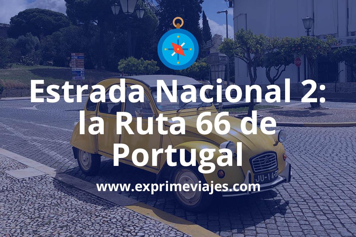 La Ruta 66 portuguesa: Esta es la carretera que cruza de punta a punta Portugal