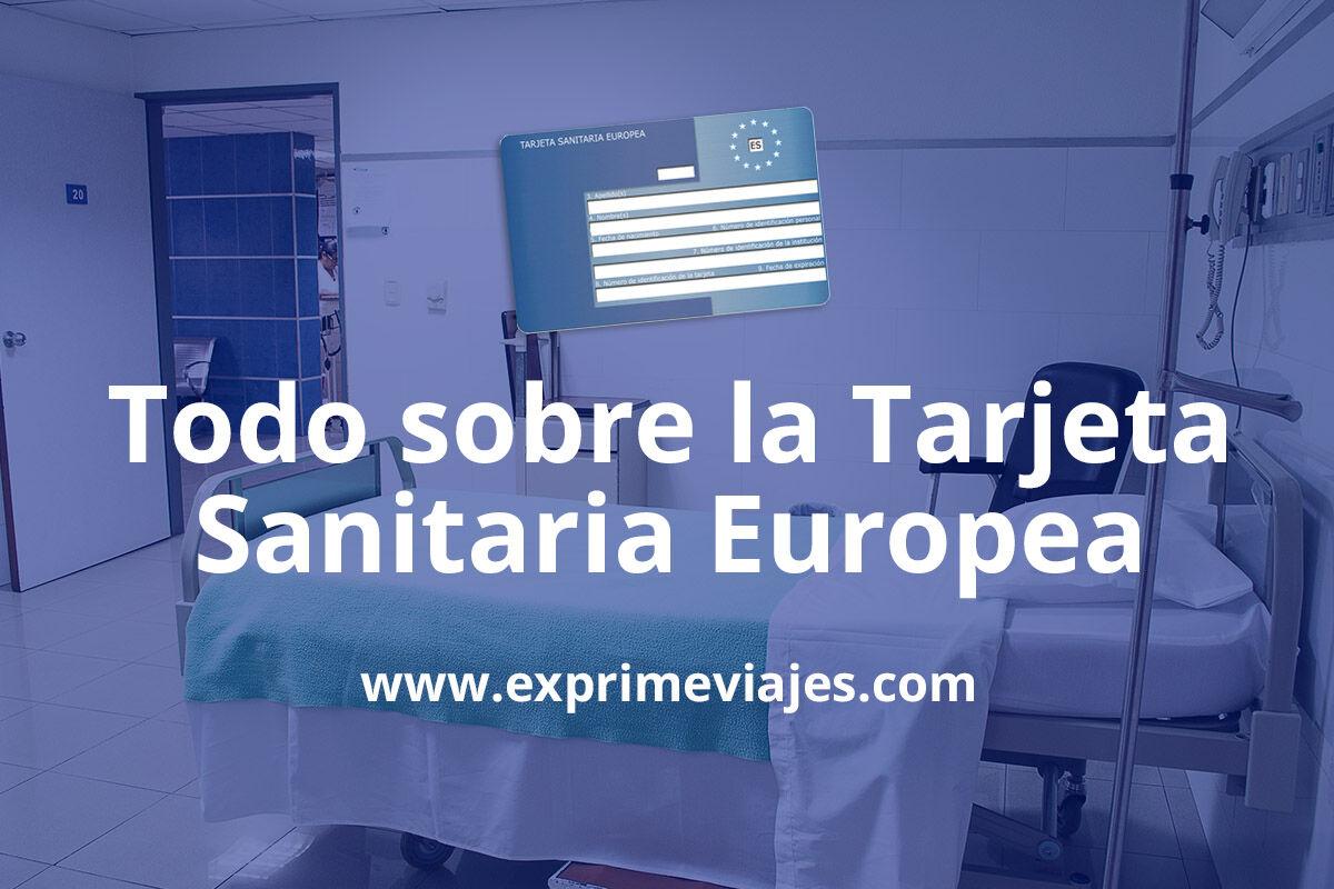 ¿Qué coberturas incluye y cómo solicitar la Tarjeta Sanitaria Europea?
