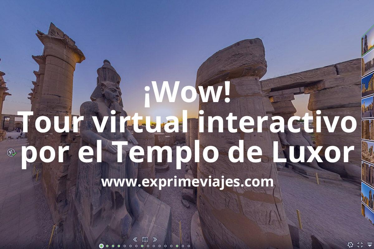 Explora el lengendario templo de Luxor en realidad virtual 360º