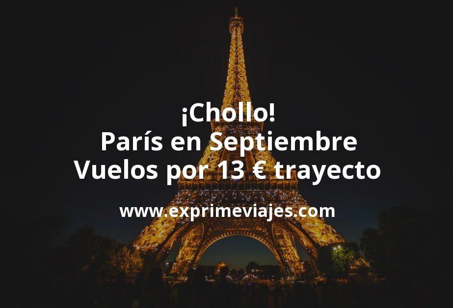 ¡Chollo! París en Septiembre: Vuelos por 13euros trayecto
