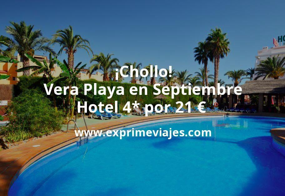 ¡Chollo! Vera Playa en Septiembre: Hotel 4* por 21€ p.p/noche