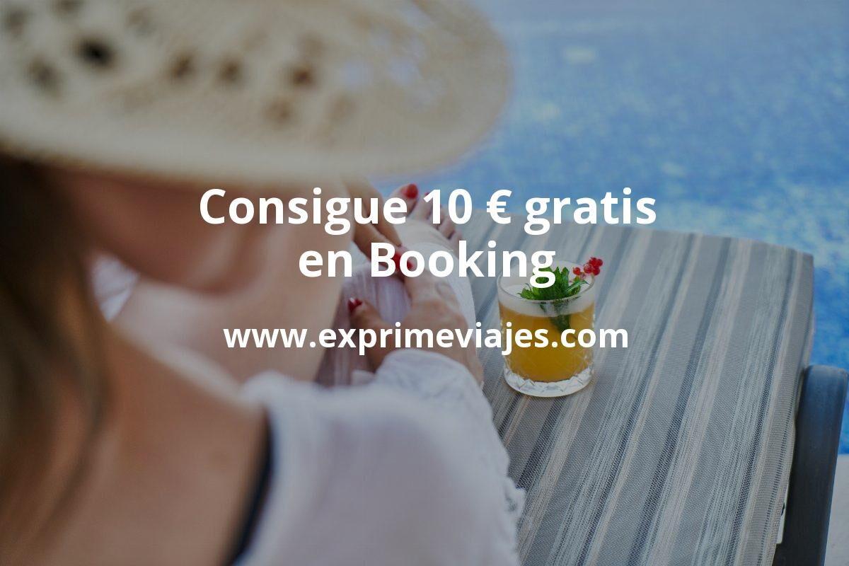 Consigue 10euros gratis con Booking