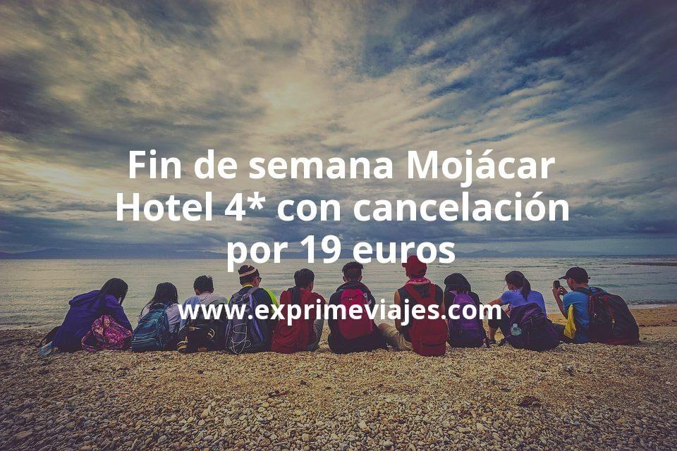 Fin de semana Mojácar: Hotel 4* con cancelación por 19€ p.p/noche