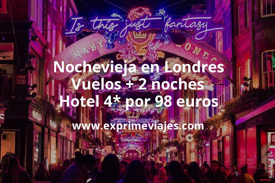 ¡Chollazo! Nochevieja en Londres: Vuelos + 2 noches hotel 4* por 98euros