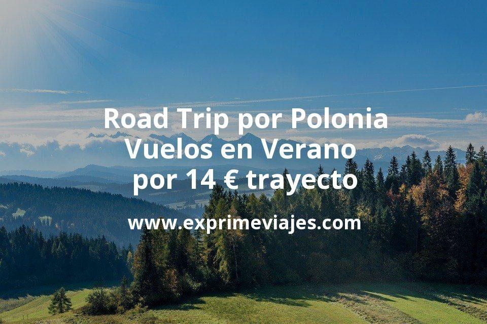 ¡Chollo! Road Trip por Polonia: Vuelos en Verano por 14euros trayecto