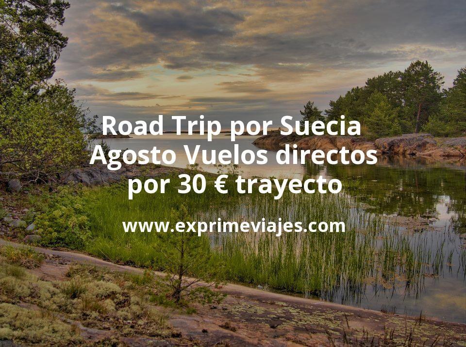 Road Trip por Suecia en Agosto: Vuelos directos por 30€ trayecto