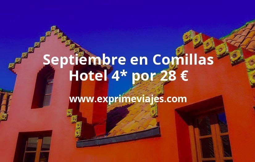 Septiembre en Comillas (Cantabria): Hotel 4* por 28€ p.p/noche