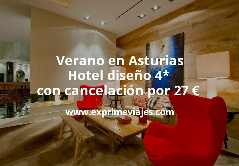 Verano en Asturias: Hotel diseño 4* con cancelación por 27€ p.p/noche