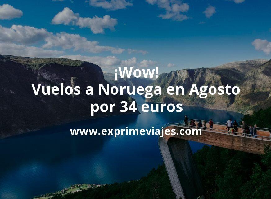 ¡Wow! Vuelos a Noruega en Agosto por 34euros trayecto