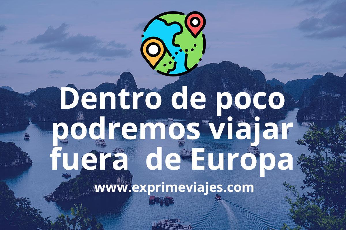Los viajes fuera de Europa se retomarán el 1 de julio, pero con restricciones