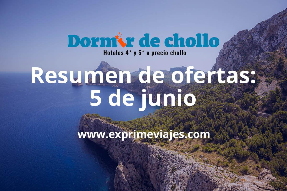 Resumen de ofertas publicadas en Dormir de Chollo del 5 de junio