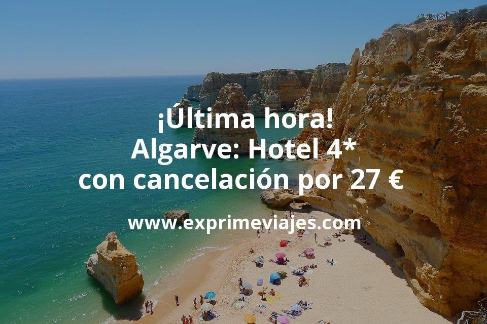 ¡Última hora! Algarve: Hotel 4* con cancelación por 27€ p.p/noche