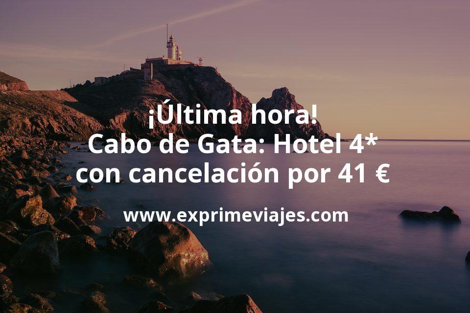 ¡Última hora! Cabo de Gata: Hotel 4* con cancelación por 41€ p.p/noche