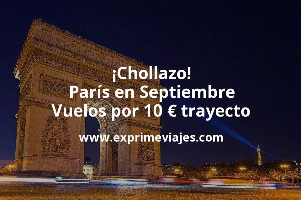 ¡Chollazo! París en Septiembre: Vuelos por 10euros trayecto