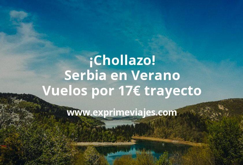 ¡Chollazo! Serbia en Verano: Vuelos directos por 17euros trayecto