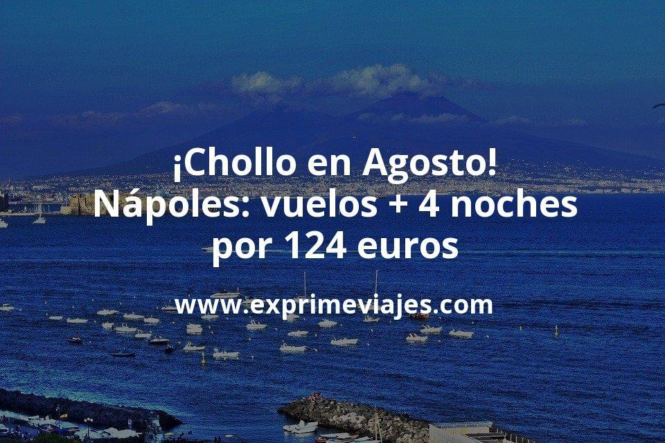 ¡Chollo! Nápoles en agosto: vuelos + 4 noches centro por 124euros