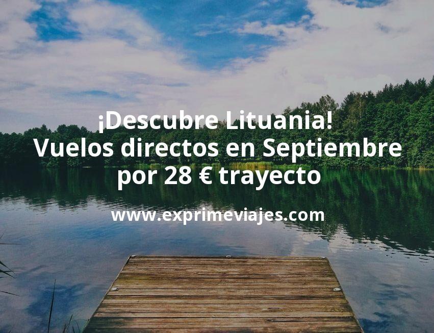 ¡Descubre Lituania! Vuelos directos en Septiembre por 28euros trayecto