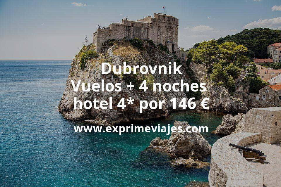 ¡Wow! Dubrovnik: Vuelos + 4 noches hotel 4* por 146euros