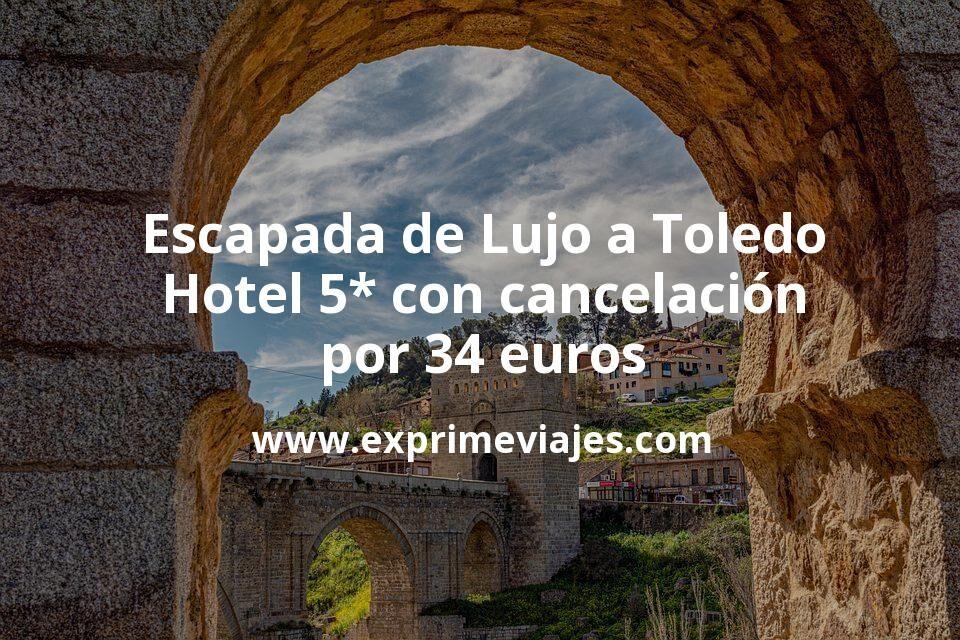 Escapada de Lujo a Toledo: Hotel 5* con cancelación por 34€ p.p/noche