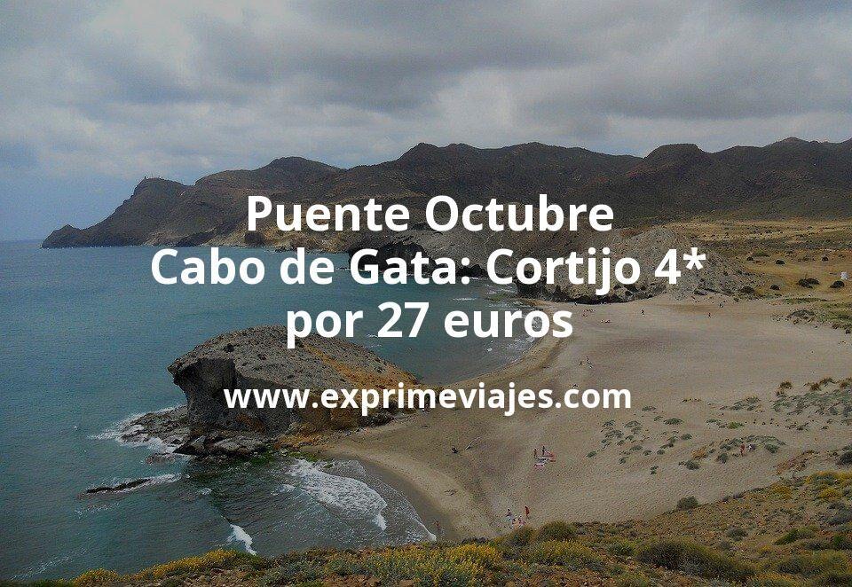 Puente Octubre Cabo de Gata: Cortijo 4* por 27€ p.p/noche