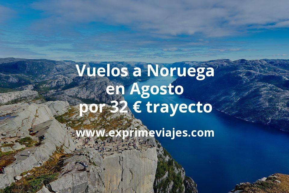 ¡Wow! Vuelos a Noruega en Agosto por 32euros trayecto