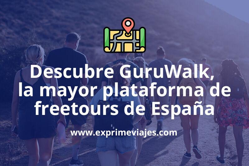 GuruWalk: La mayor plataforma de freetours y guías gratuitos en español