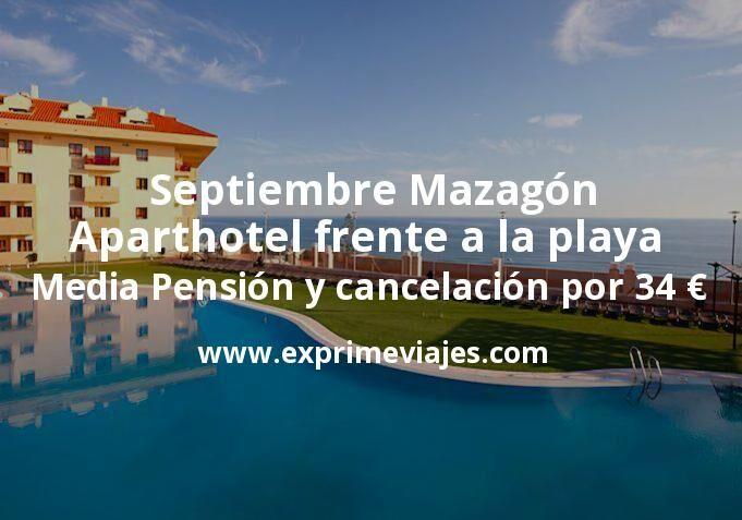 Septiembre Mazagón: Aparthotel frente a la playa con Media Pensión y cancelación por 34€ p.p/noche