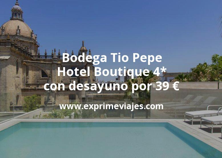 ¡Experiencia! Bodega Tío Pepe: hotel boutique 4* con desayuno por 39€ p.p.