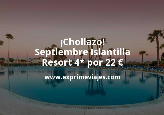 ¡Chollazo! Septiembre Islantilla: Resort 4* por 22€ p.p/noche