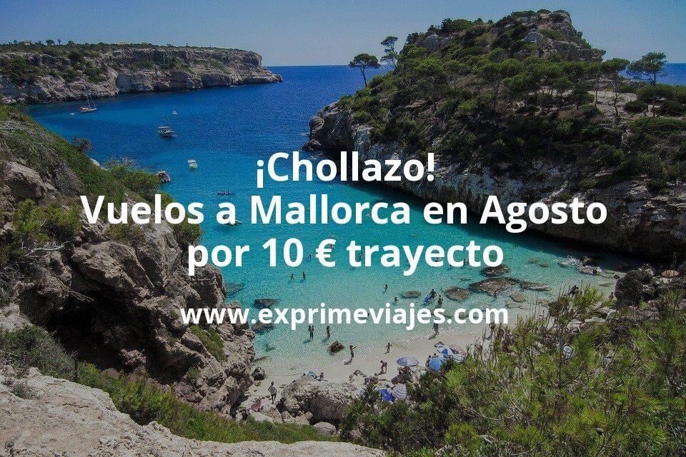 ¡Chollazo! Vuelos a Mallorca en Agosto por 10euros trayecto