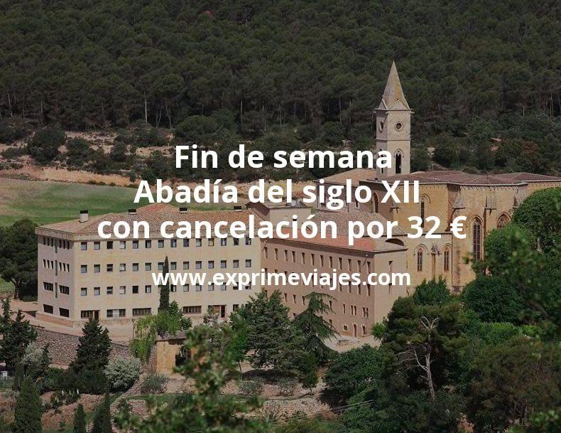 Fin de semana en una Abadía del siglo XII con cancelación por 32€ p.p/noche