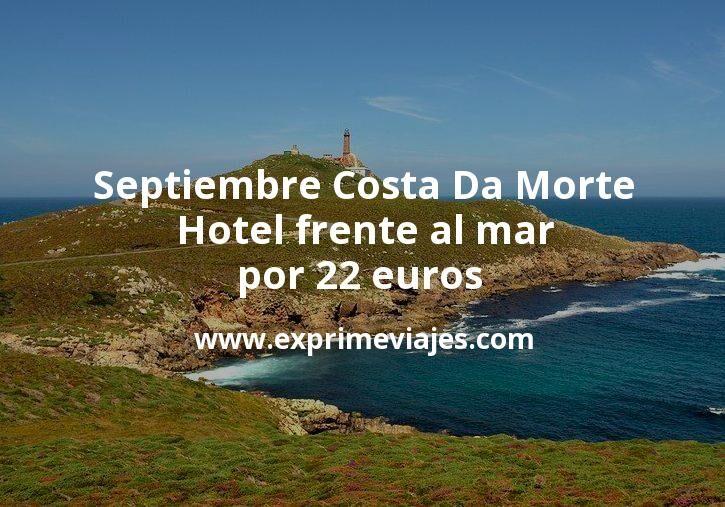 Septiembre Costa Da Morte: Hotel frente al mar por 22€ p.p/noche