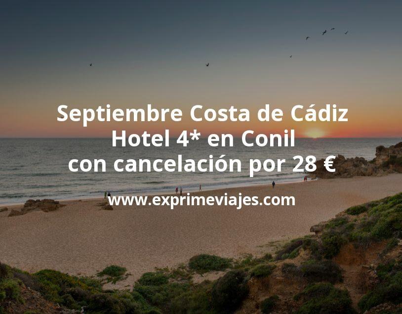 Septiembre Costa de Cádiz: Hotel 4* en Conil con cancelación por 28€ p.p/noche