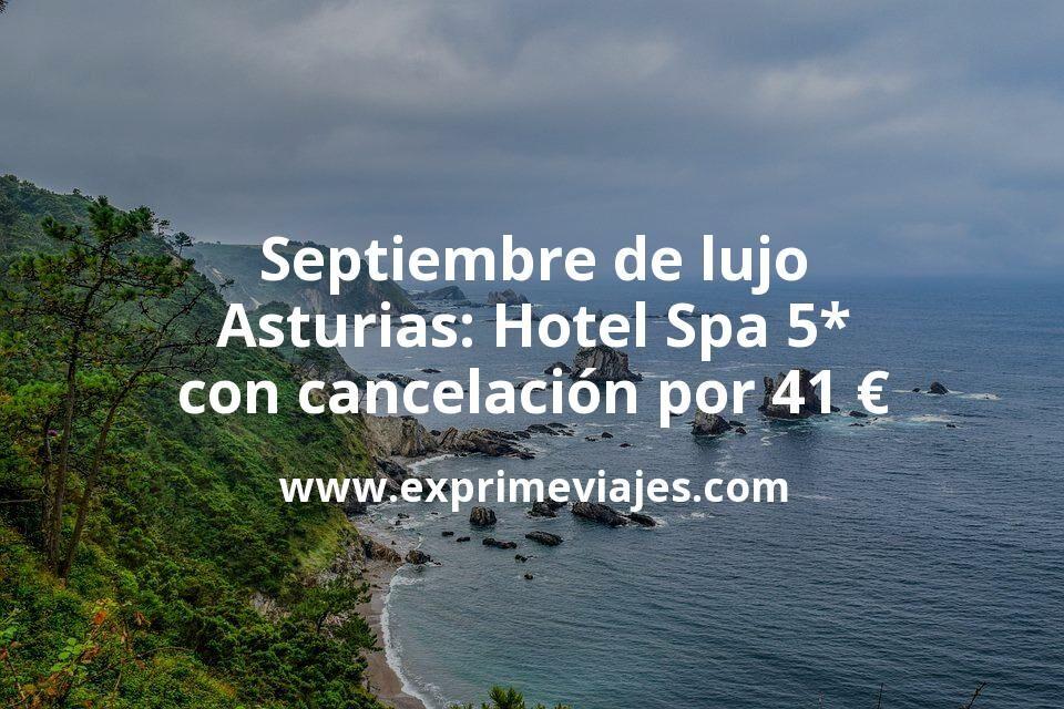 Septiembre de lujo en Asturias: Hotel Spa 5* con cancelación por 41€ p.p/noche