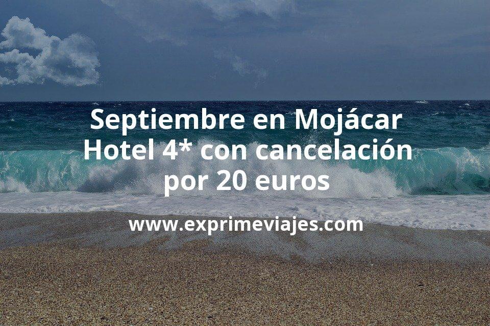 Septiembre en Mojácar: Hotel 4* con cancelación por 20€ p.p/noche