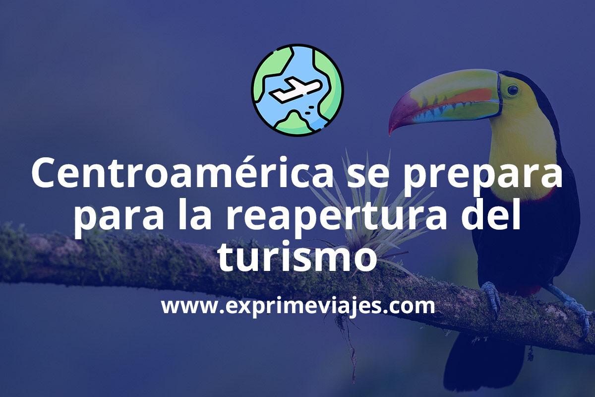 Centroamérica se prepara para reabrir al turismo: Este es el listado de países