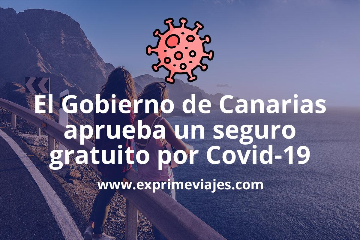 Todo sobre el nuevo seguro gratuito por coronavirus aprobado por el Gobierno de Canarias