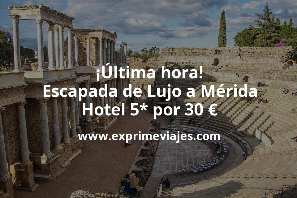 ¡Última hora! Escapada de Lujo a Mérida: Hotel 5* por 30€ p.p/noche