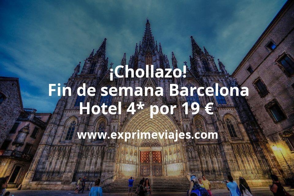 ¡Chollazo! Fin de semana Barcelona: Hotel 4* por 19€ p.p/noche