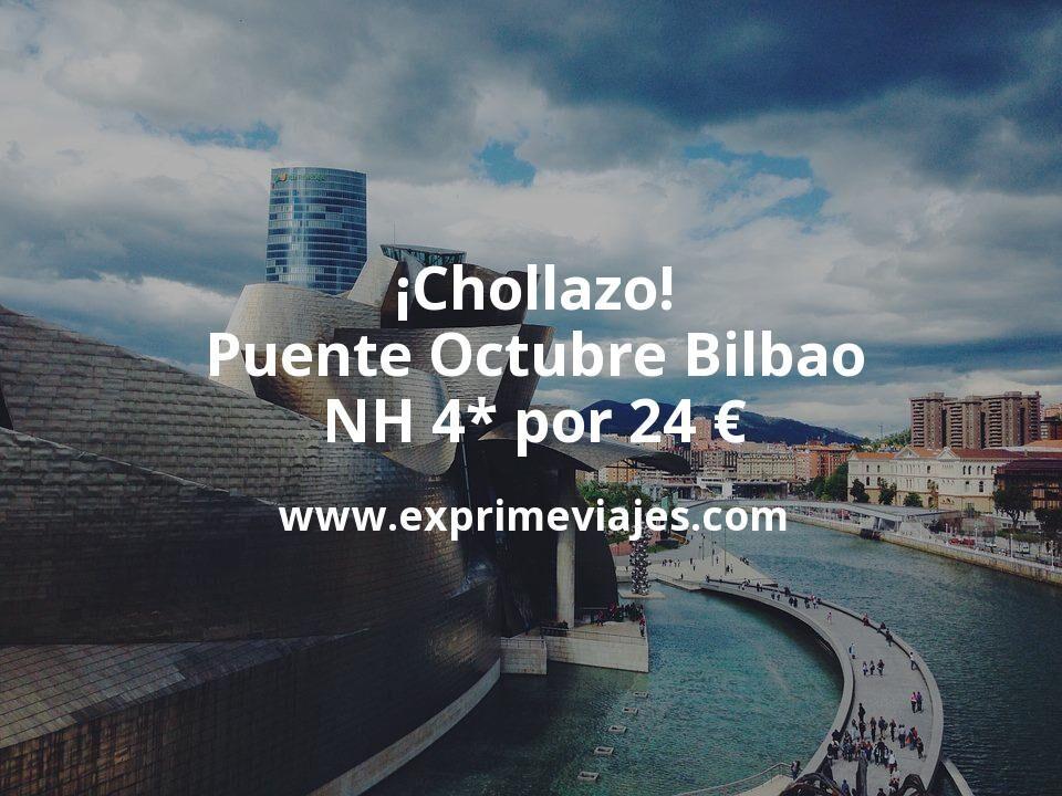 ¡Chollazo! Puente Octubre Bilbao: NH 4* por 24€ p.p/noche