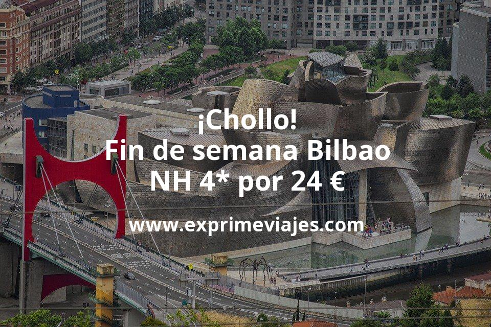 ¡Chollo! Fin de semana Bilbao: NH 4* por 24€ p.p/noche
