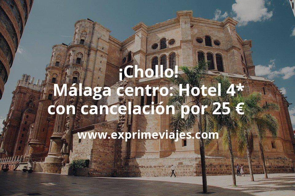 ¡Chollo! Málaga centro: Hotel 4* con cancelación por 25€ p.p/noche