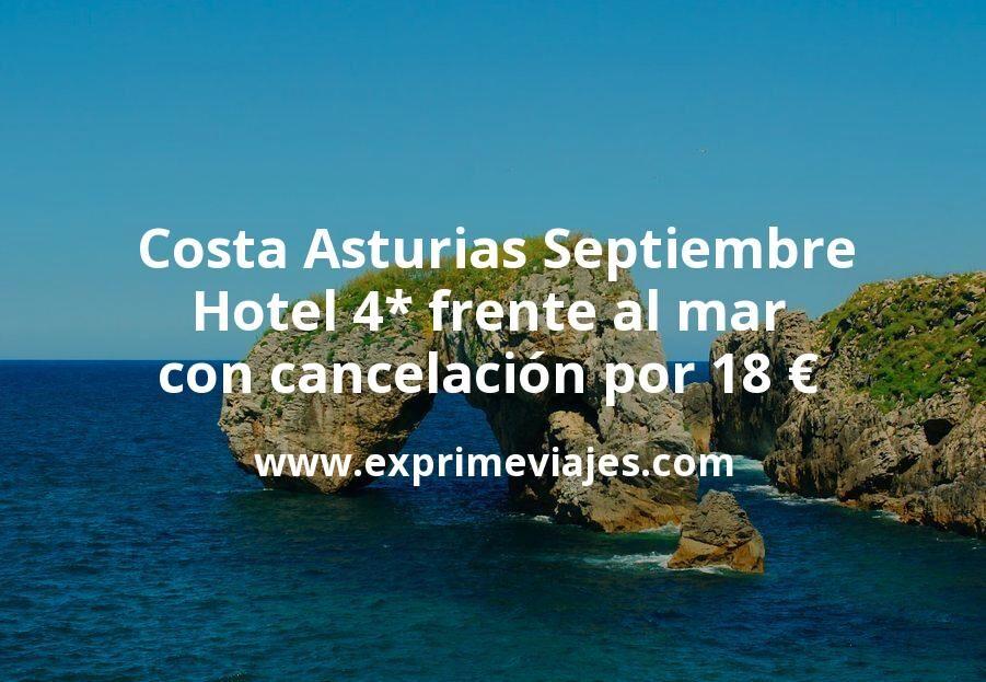¡Chollo! Costa Asturias en Septiembre: Hotel 4* frente al mar con cancelación por 18€ p.p/noche
