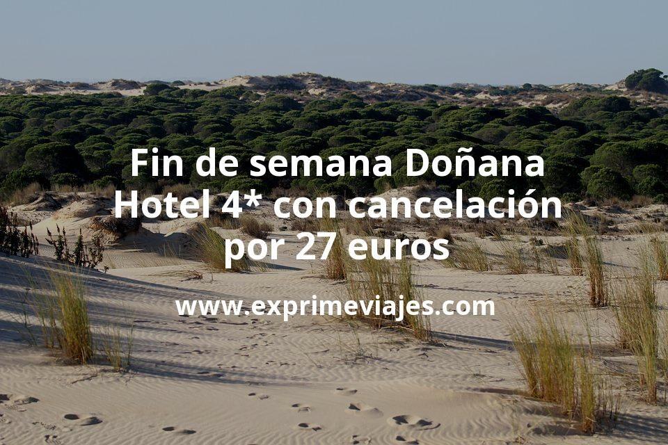 Fin de semana Doñana: Hotel 4* con cancelación por 27€ p.p/noche