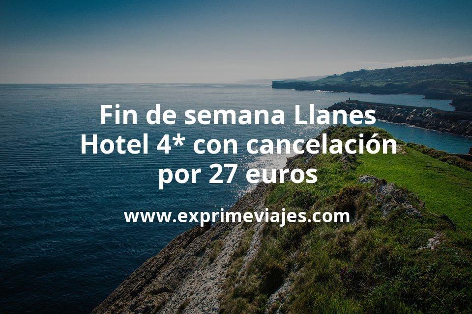 Fin de semana Llanes: Hotel 4* con cancelación por 27€ p.p/noche
