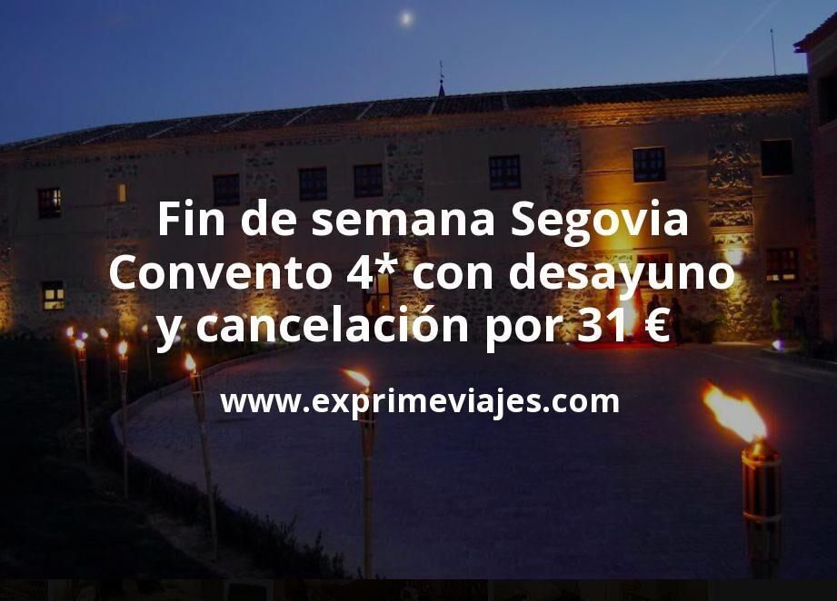 Fin de semana Segovia: Convento 4* con desayuno y cancelación por 31€ p.p/noche